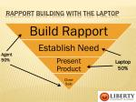 rapport building with the laptop