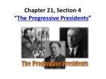 chapter 21 section 4 the progressive presidents