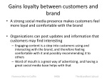 gains loyalty between customers and brand