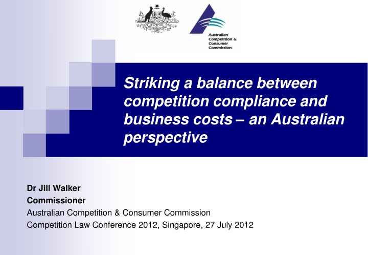 striking a balance between competition compliance and business costs an australian perspective n.