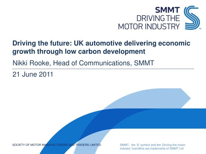 driving the future uk automotive delivering economic growth through low carbon development n.