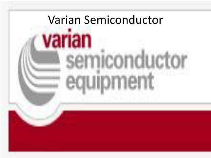 Varian Semiconductor