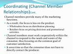 coordinating channel member relationships cont1