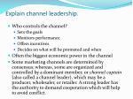 explain channel leadership