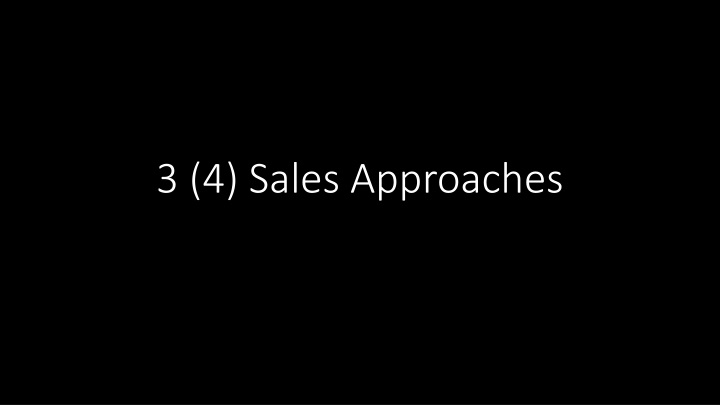 3 (4) Sales Approaches
