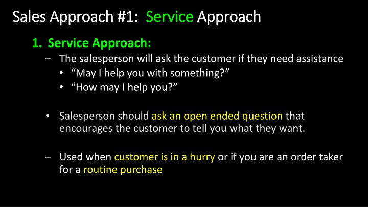 Sales Approach #1: