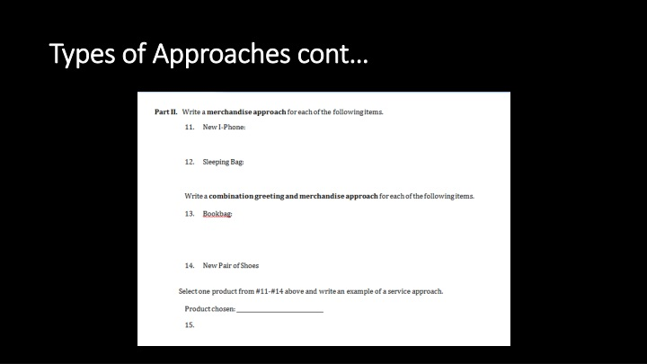 Types of Approaches cont…