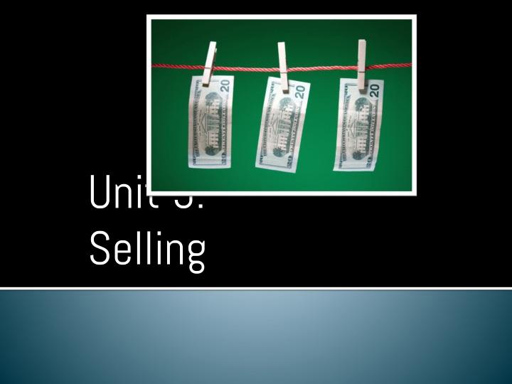 unit 5 selling n.
