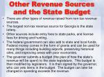 other revenue sources and the state budget