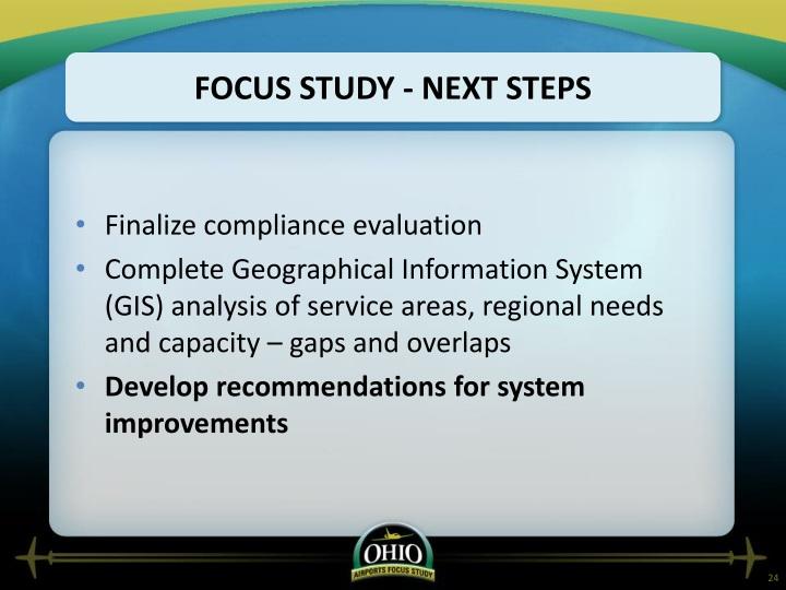 Focus Study - Next steps