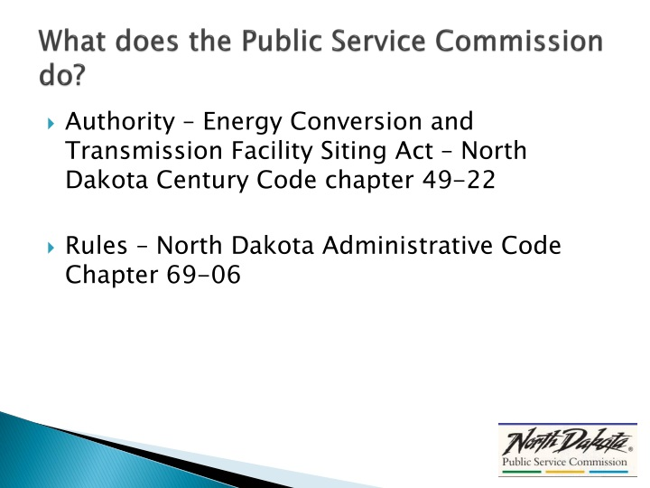 What does the Public Service Commission do?