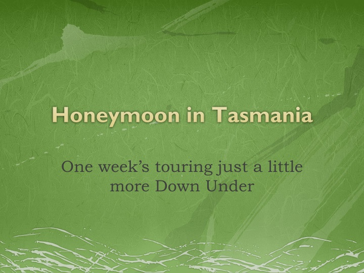 honeymoon in tasmania n.