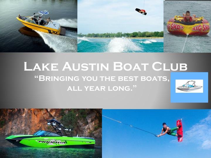lake austin boat club n.