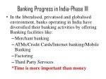 banking progress in india phase iii