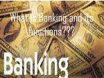 what is banking and its functions