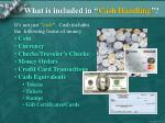 what is included in cash handling