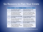 six reasons to plan your estate