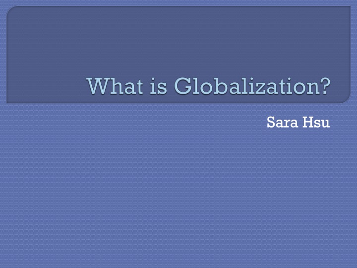 it has been argued that globalisation Globalisation: the dangers and the answers in particular it has been found that one of the key global kenneth roth of human rights watch has argued that.