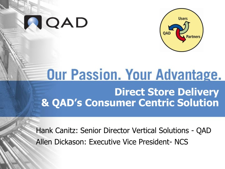 direct store delivery qad s consumer centric solution n.