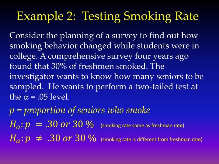 Example 2:  Testing Smoking Rate