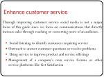 enhance customer service