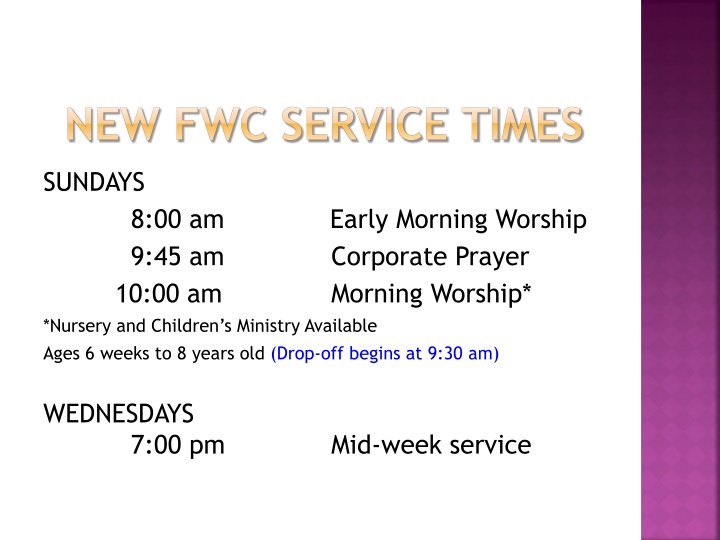 New FWC SERVICE TIMES