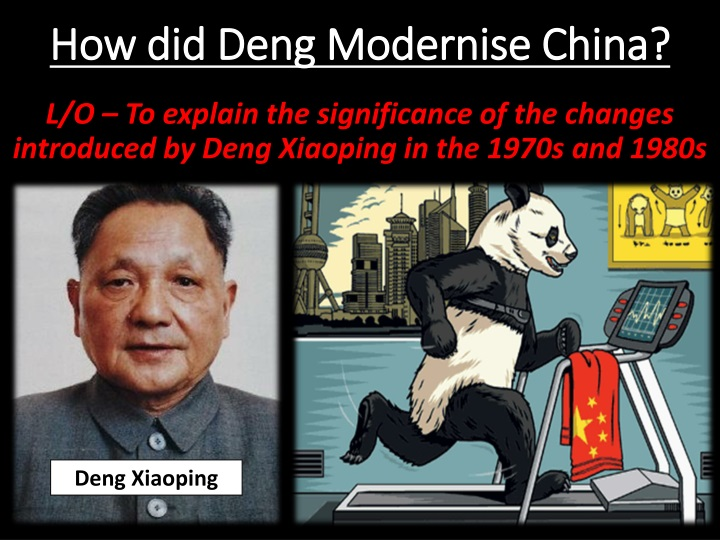 how did deng modernise china n.
