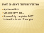 12403 pc peace officer exception