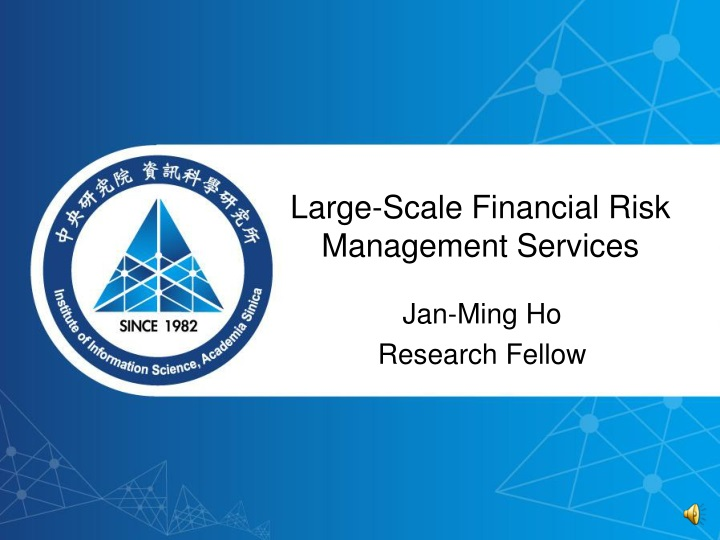 large scale financial risk management services n.