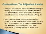 constructivism the subjectivist scientist