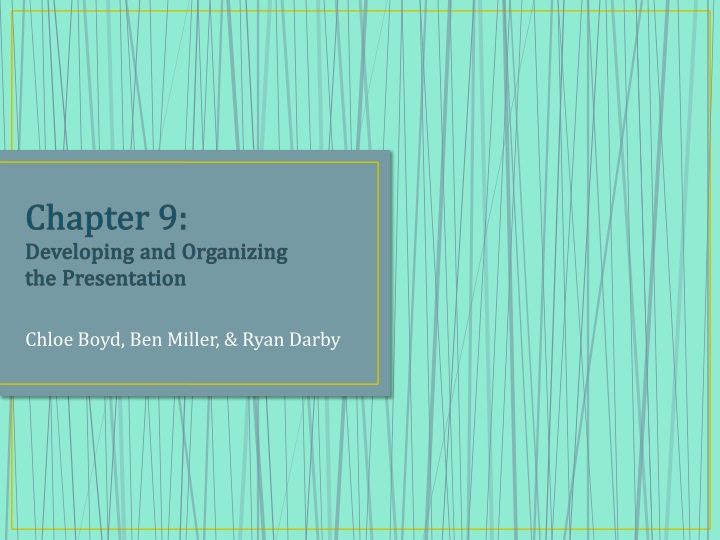 chapter 9 developing and organizing the presentation n.