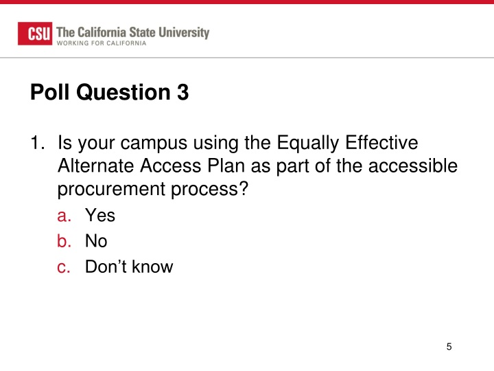 Poll Question 3
