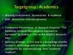 targetgroup academics