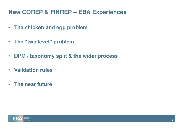 New corep finrep eba experiences