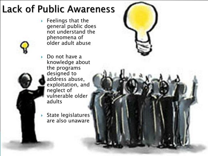 Lack of Public Awareness