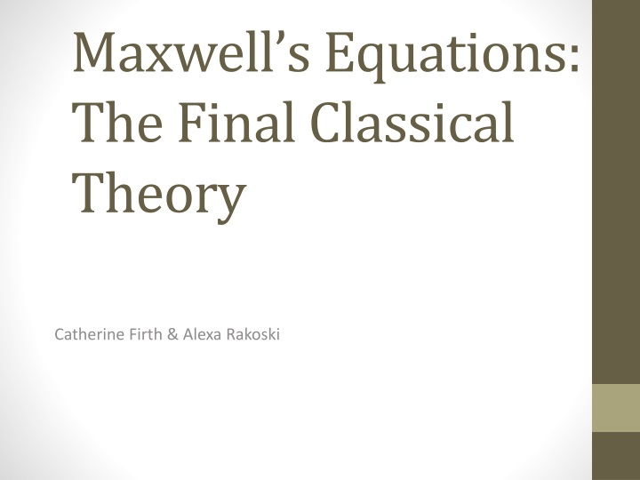 maxwell s equations the final classical theory n.