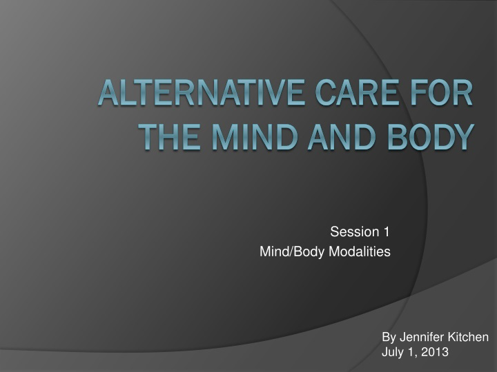 session 1 mind body modalities n.
