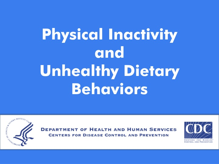 physical inactivity and unhealthy dietary behaviors n.