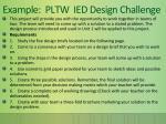 example pltw ied design challenge