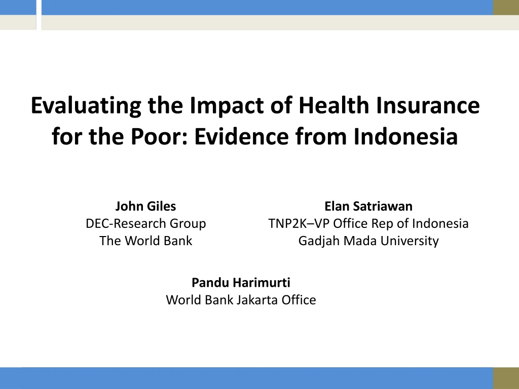 Ppt Evaluating The Impact Of Health Insurance For The Poor Evidence From Indonesia Powerpoint Presentation Id 1517292