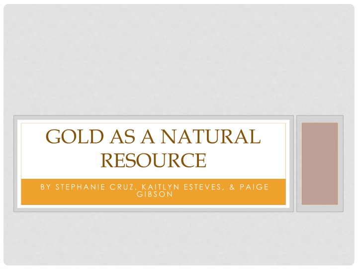 gold as a natural resource n.