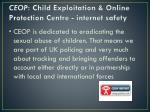 ceop child exploitation online protection centre internet safety