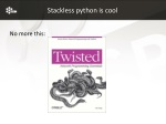 stackless python is cool
