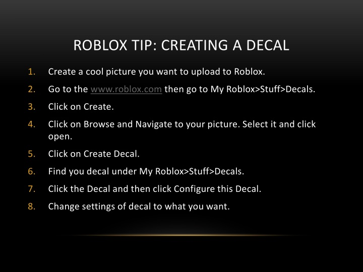 PPT - Roblox Tip : Creating a decal PowerPoint Presentation - ID:1517789