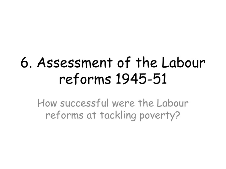 how successful was the labour government of 1945 1951 in dealing with the problems of britain The massive labour majority at the 1945 general election was largely removed at the 1950 election yet strikes were illegal until 1951 and the labour government took tough action to prevent any britain was the most urbanised and industrialised country in the world and consequently one of the.