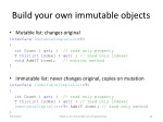 b uild your own immutable objects
