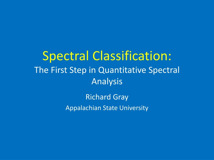 spectral classification the first step in quantitative spectral analysis n.