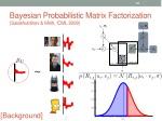 bayesian probabilistic matrix factorization salakhutdinov mnih icml 2008