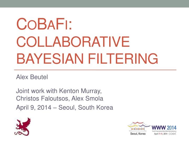 cobafi collaborative bayesian filtering n.