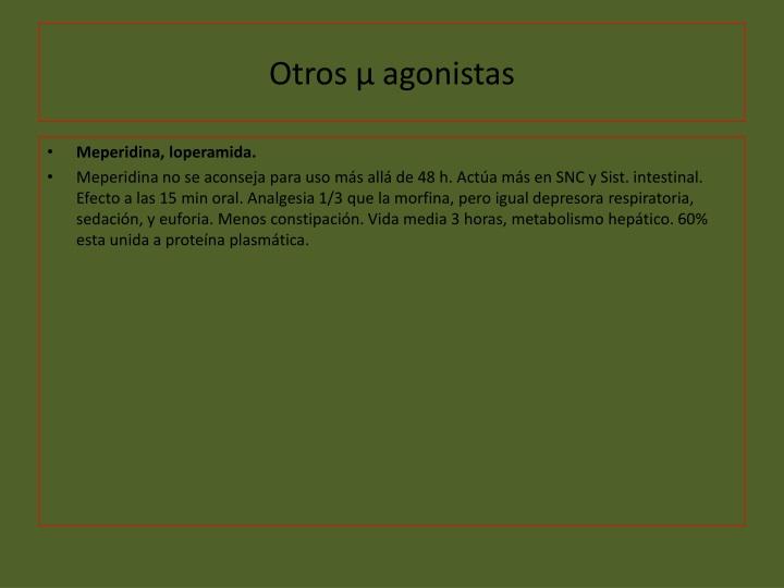 Otros µ agonistas